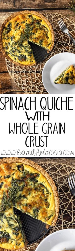 Spinach Quiche with Whole Grain Crust
