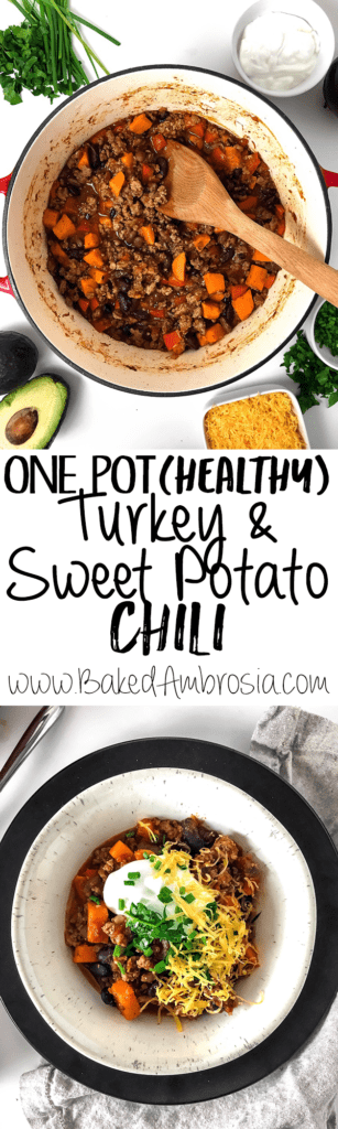 One Pot (Healthy) Turkey Sweet Potato Chili