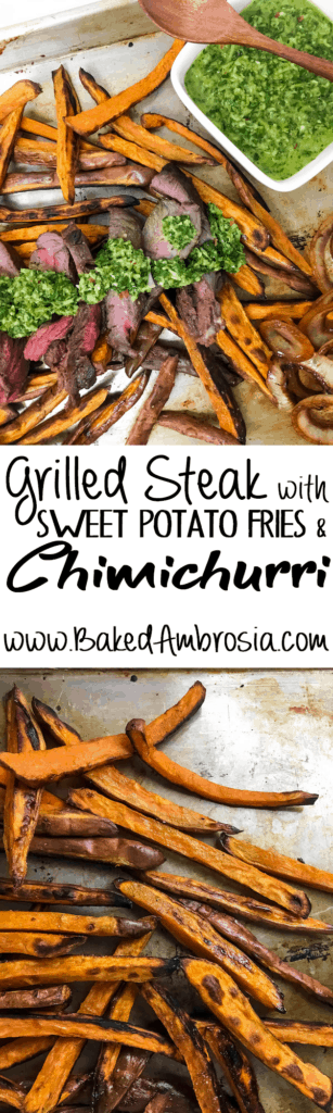 Grilled Steak with Sweet Potato Fries and Chimichurri