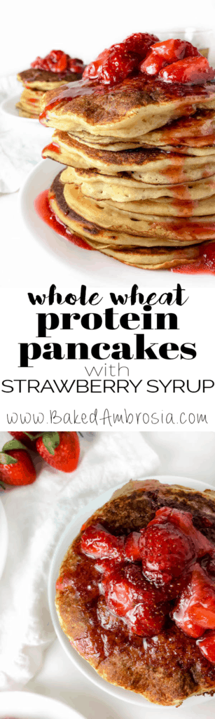 Whole Wheat Protein Pancakes with Strawberry Syrup