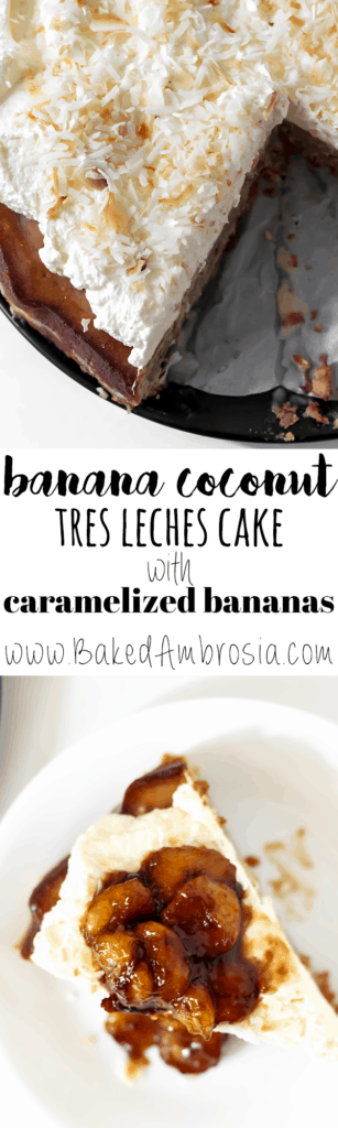Banana Coconut Tres Leches Cake with Caramelized Bananas