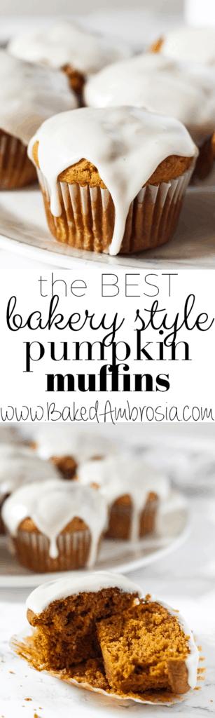 The BEST Bakery Style Pumpkin Muffins