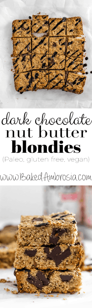 Dark Chocolate Chunk Nut Butter Blondies (Paleo, Gluten Free, Vegan)