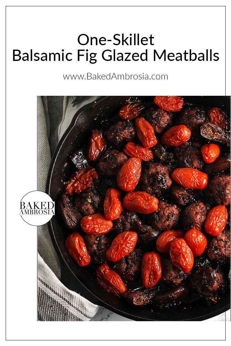 One-Skillet Balsamic Fig Glazed Meatballs