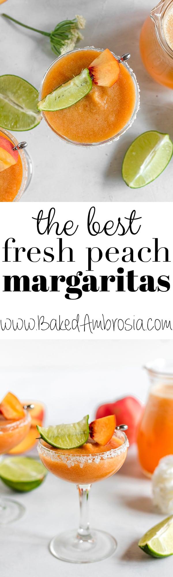 The BEST Fresh Peach Margaritas