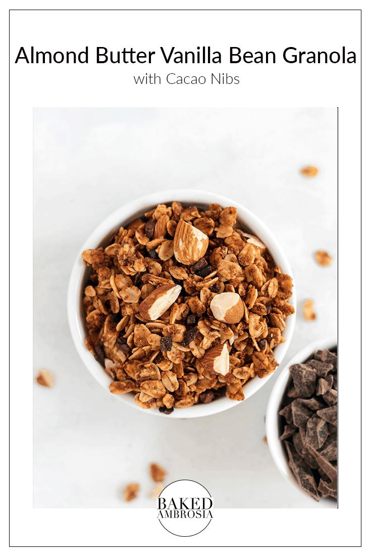 Almond Butter Vanilla Bean Granola with Cacao Nibs