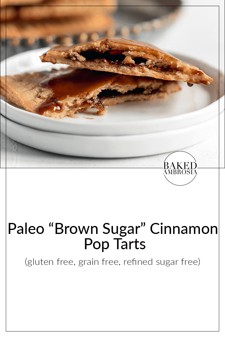 Paleo Brown Sugar Cinnamon Pop Tarts (gluten free, grain free, refined sugar free)