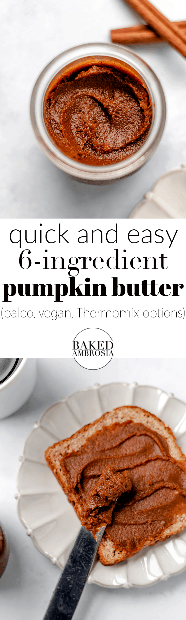 Quick and Easy 6-Ingredient Pumpkin Butter - Baked Ambrosia