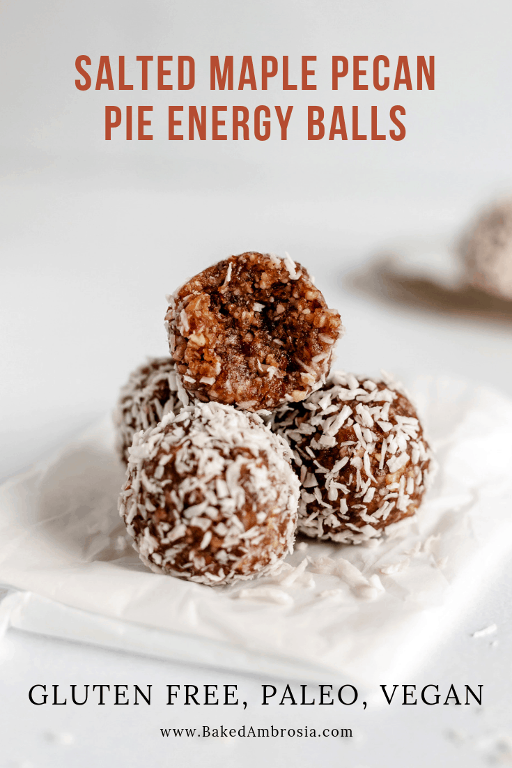 Salted Maple Pecan Pie Energy Balls