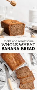 whole wheat banana bread recipe pin for pinterest.